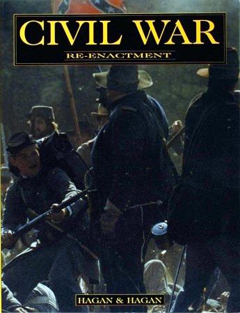 Civil War Re-enactment Book By Hagan